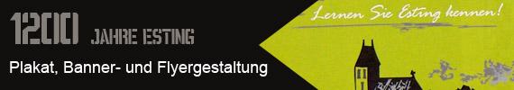 1200 Jahre Esting - Plakat- Banner- und Flyergestaltung